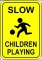 Slow – Children Playing Sign Template